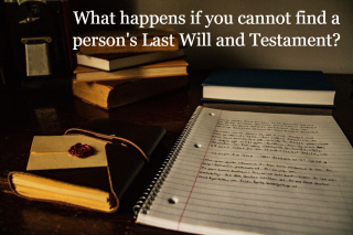 What happens if you cannot locate a will